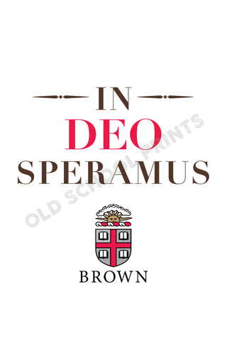 Brown University Motto Print