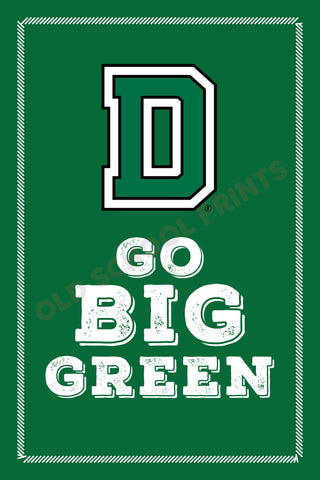 Dartmouth College Go Big Green Print