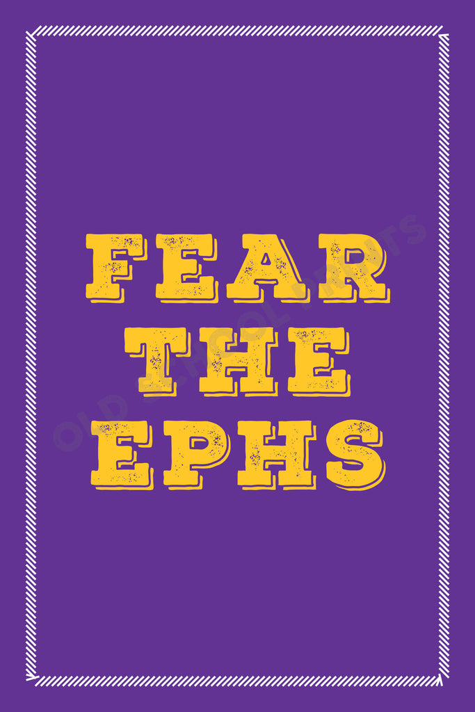 "Williams ""Fear the Ephs"" Print"