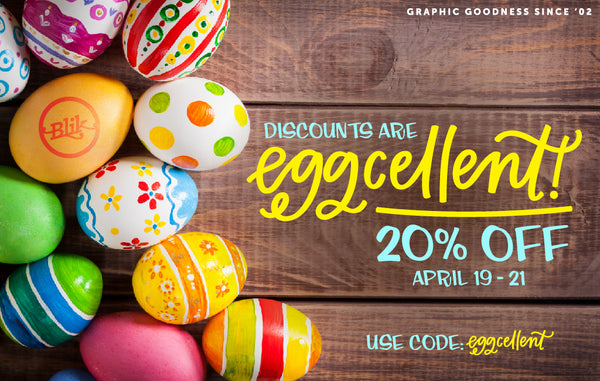 BLIK's most eggcellent sale!