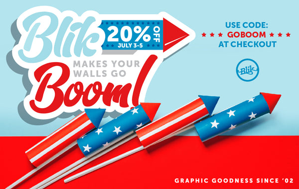 Pop goes your walls! 20% off 4th of July sale!