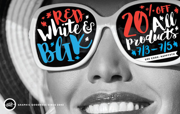 Red, White & Blik Sale!