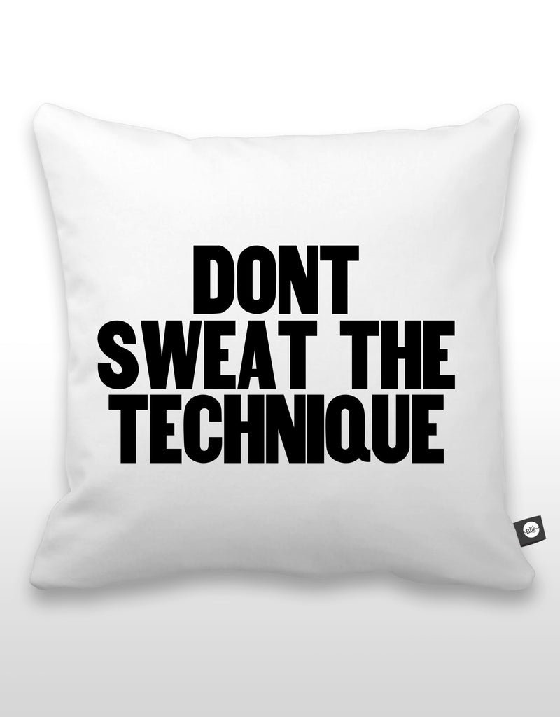 Don't Sweat The Technique Pillow