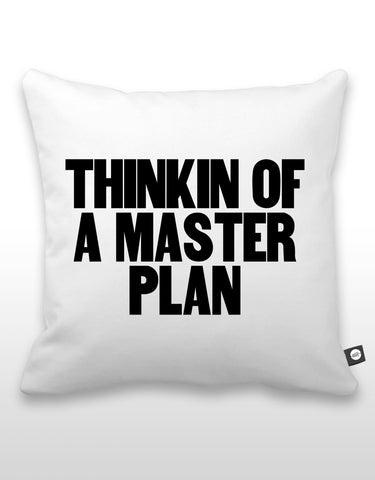 Thinkin Of A Master Plan Pillow