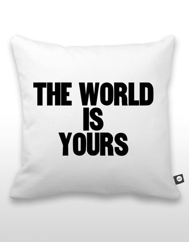 The World Is Yours Pillow