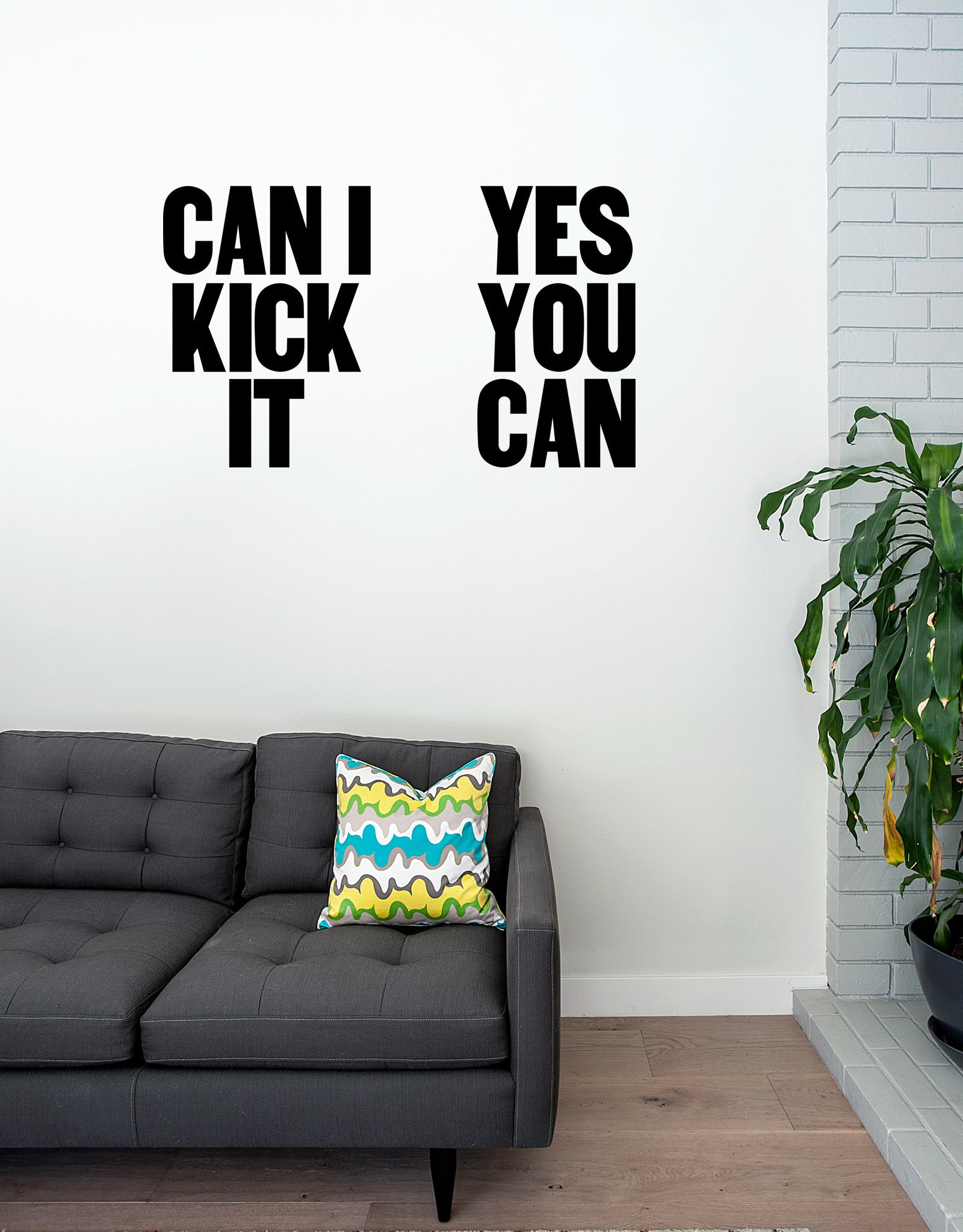 can i kick it yes you can wall decal adhesive vinyl decals blik