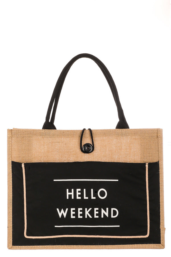 """Hello Weekend"" Burlap Tote - Black"