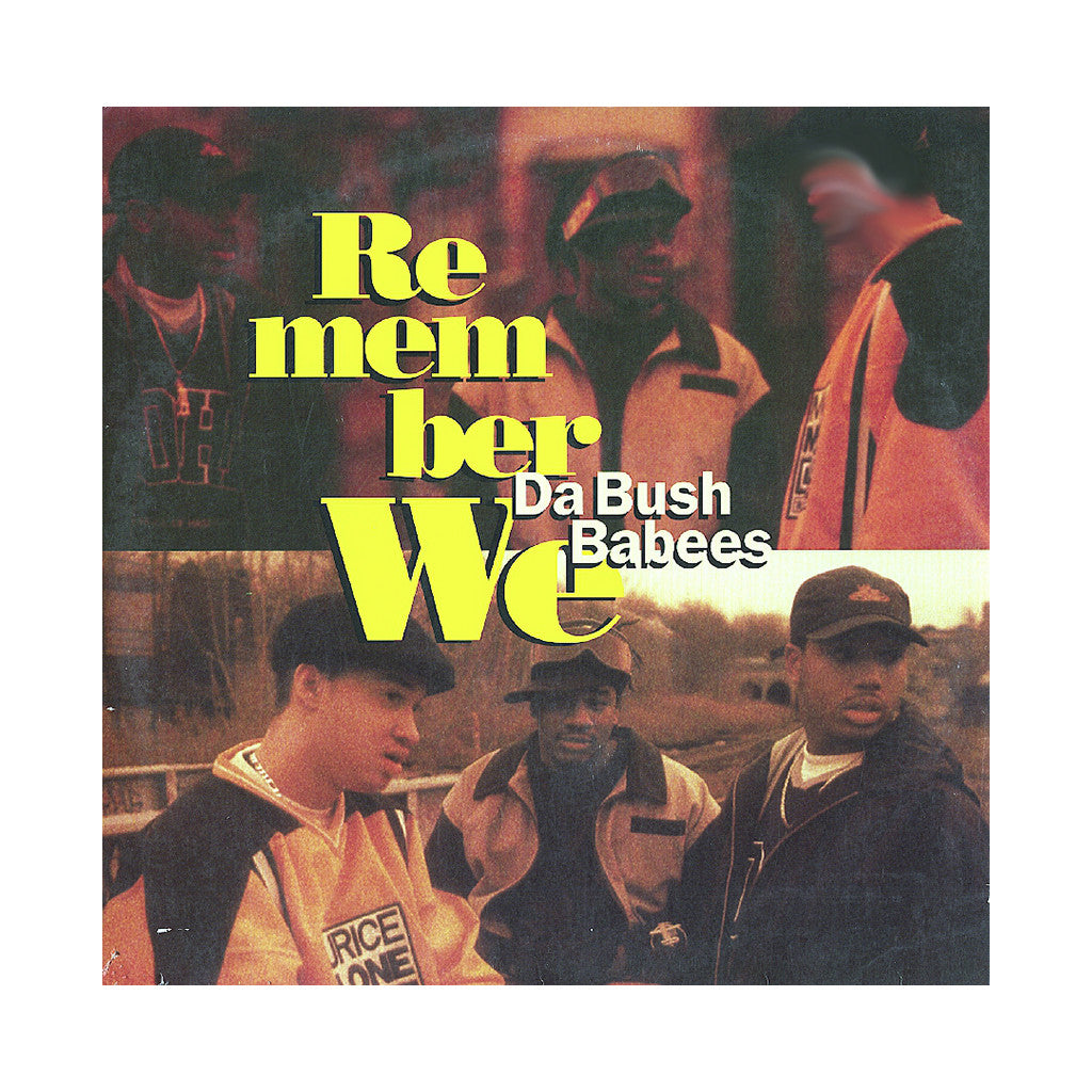 <!--2006113051-->Da Bush Babees - 'Remember We' [Streaming Audio]