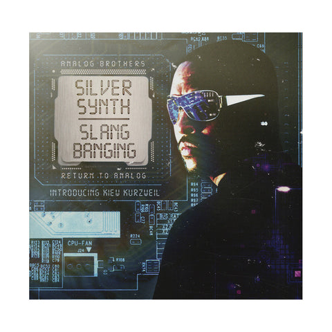 Silver Synth w/ Kiew Kurzweil - 'Slang Banging (Return To Analog)' [CD]
