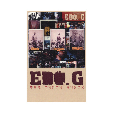 "[""EDO.G - 'The Truth Hurts' [(Tan) Cassette Tape]""]"