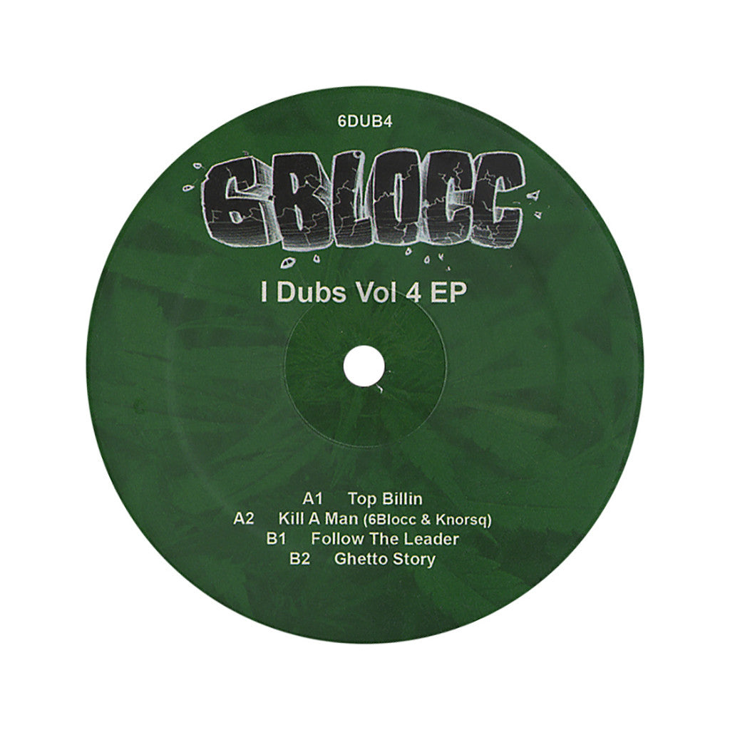 6Blocc - 'I Dubs Vol. 4 (Dubstep Remixes of Top Billin', Kill A Man, Follow The Leader & Ghetto Story)' [(Black) Vinyl EP]