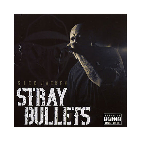 Sick Jacken - 'Stray Bullets' [CD]