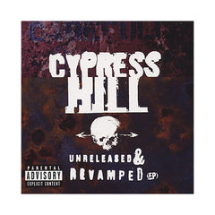 <!--019961001016763-->Cypress Hill - 'Unreleased & Revamped EP' [CD]