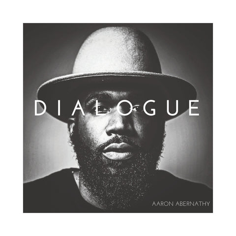 "[""Aaron Abernathy - 'Dialogue' [(Black) Vinyl LP]""]"
