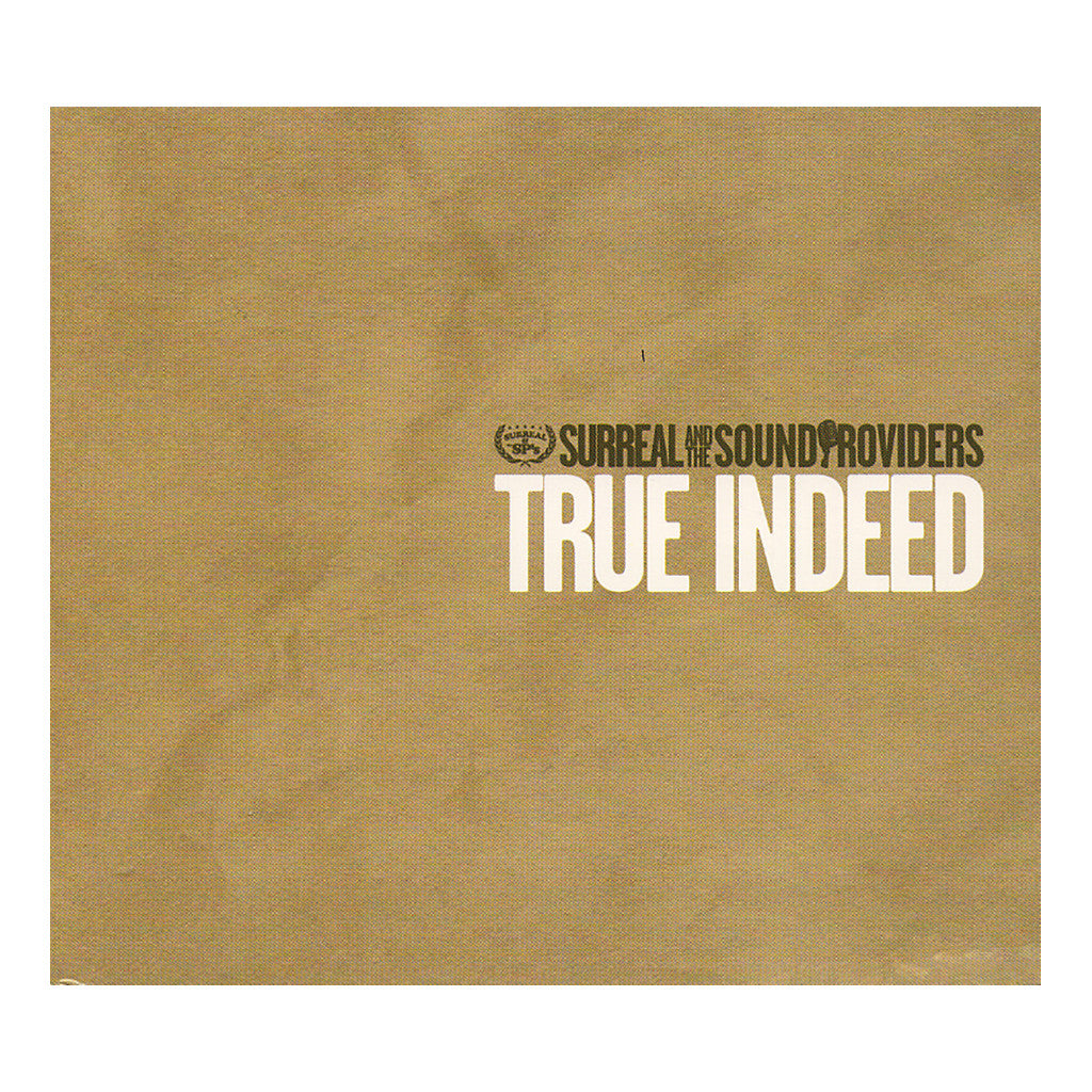 <!--020070206008379-->Surreal & The Sound Providers - 'True Indeed' [(Black) Vinyl [2LP]]