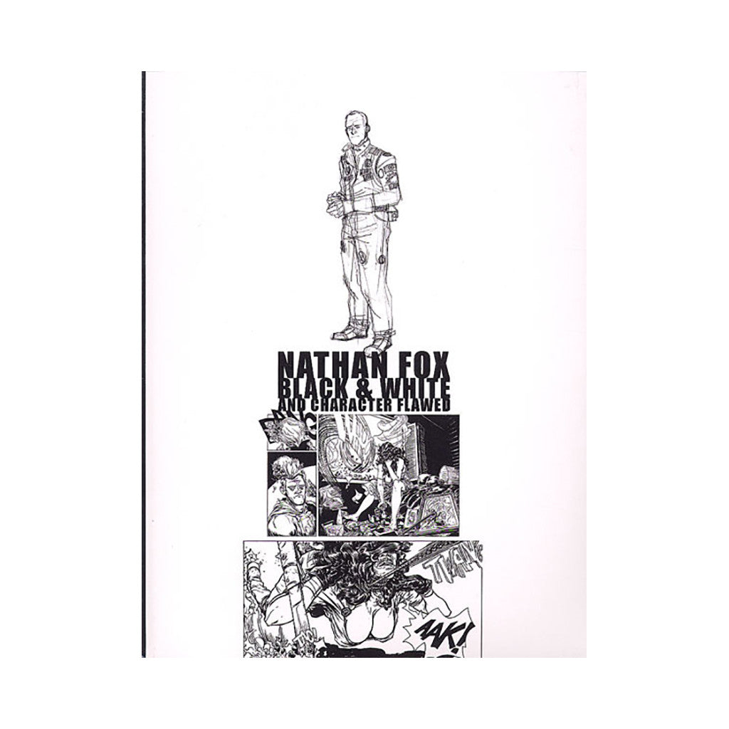<!--020090721019706-->Nathan Fox - 'Black & White And Character Flawed' [Book]