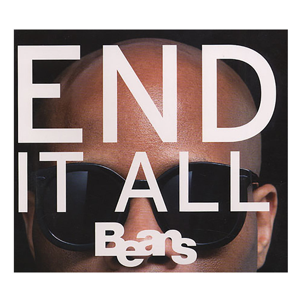 Beans - 'End It All' [CD]