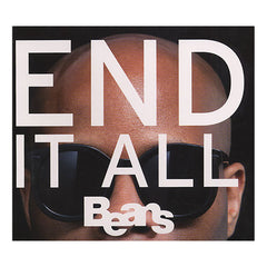 <!--120110222026382-->Beans - 'End It All' [CD]