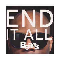 <!--120110301026381-->Beans - 'End It All' [(Black) Vinyl LP]