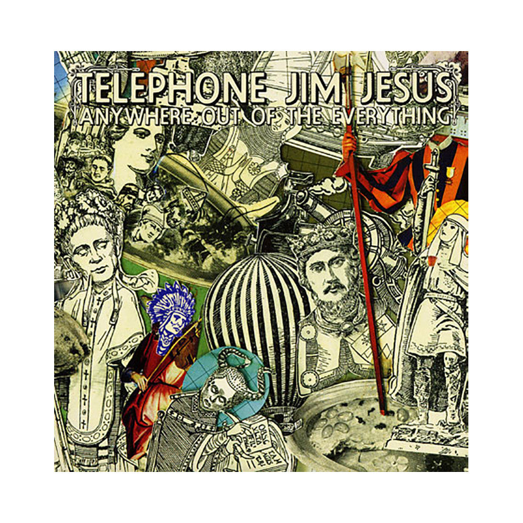 <!--120071002010286-->Telephone Jim Jesus - 'Anywhere Out Of The Everything' [CD]