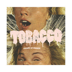 Tobacco - 'Fucked Up Friends' [CD]