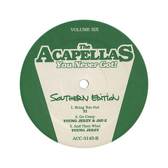 Acapellas You Never Got - 'Vol. 6: Southern Edition' [(Black) Vinyl LP]