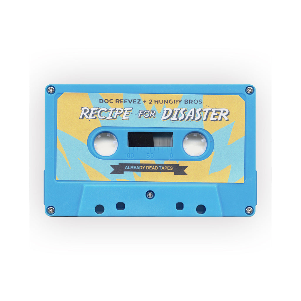 Doc Reevez & 2 Hungry Bros - 'Recipe For Disaster' [(Aqua Blue) Cassette Tape]