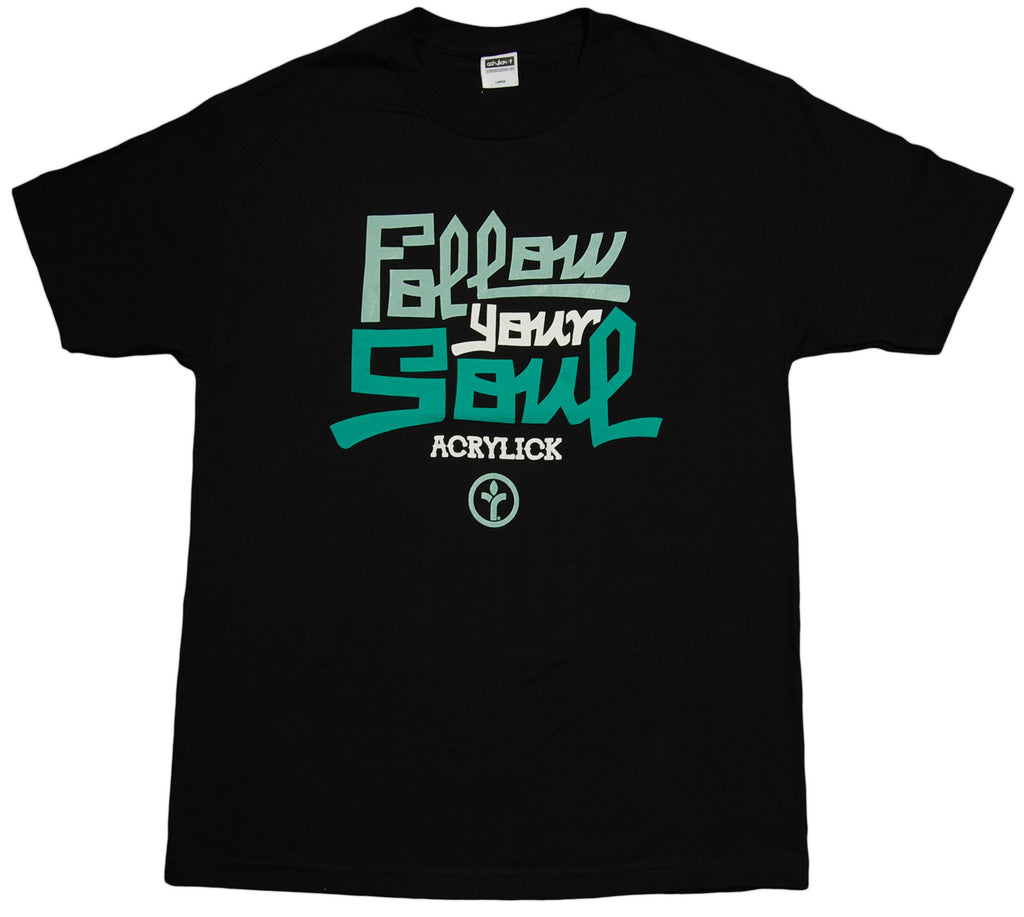 <!--2013060425-->Acrylick - 'Follow Your Soul' [(Black) T-Shirt]