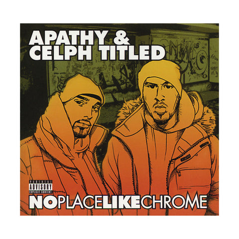 Apathy & Celph Titled - 'No Place Like Chrome' [CD]