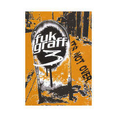 <!--020070101003369-->Fuk Graff - 'Vol. 3: It's Not Over' [DVD]