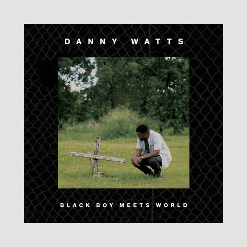"[""Danny Watts - 'Black Boy Meets World' [(Black) Vinyl LP]""]"