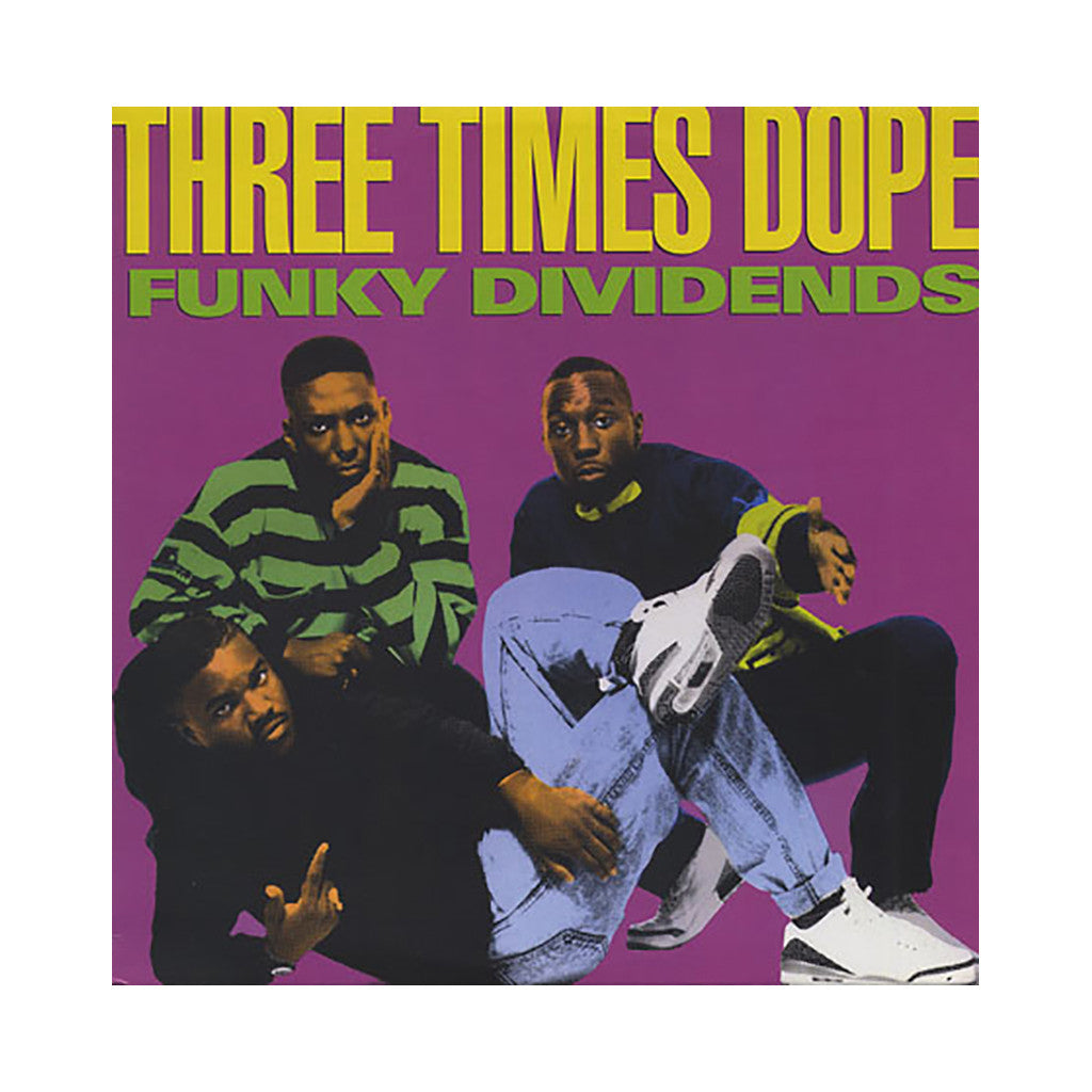 "Three Times Dope - 'Funky Dividends (Remix)/ Funky Dividends/ Original Stylin'' [(Black) 12"" Vinyl Single]"