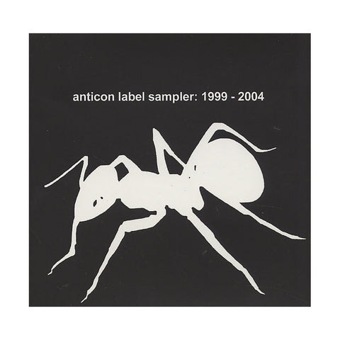 Various Artists (Compiled By: Odd Nosdam) - 'Anticon Label Sampler: 1999-2004' [CD]