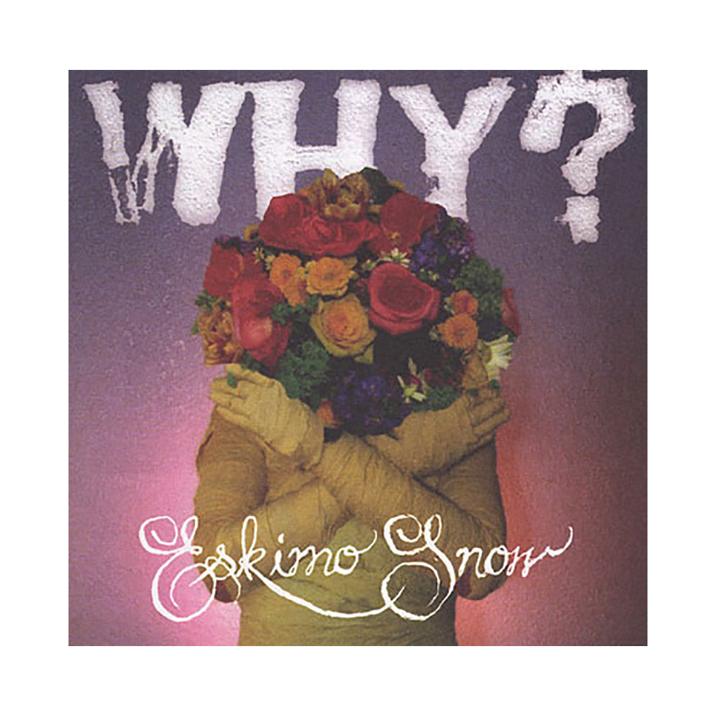 <!--2009092219-->Why? - 'Eskimo Snow' [CD]