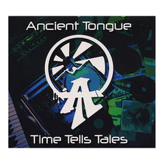 Ancient Tongue - 'Time Tells Tales' [CD]