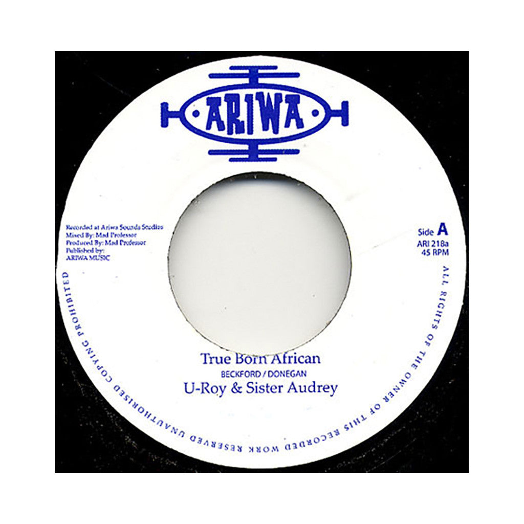 "<!--019910507013755-->U-Roy & Sister Audrey - 'True Born African' [(Black) 7"" Vinyl Single]"