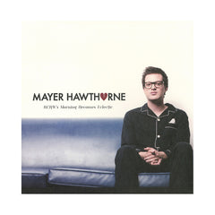 "<!--020121123002232-->Mayer Hawthorne - 'KCRW's Morning Becomes Eclectic' [(Clear) Vinyl [10""""]]"