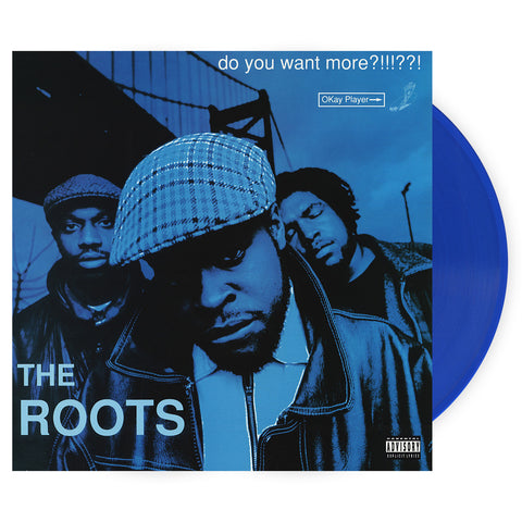 The Roots - 'Do You Want More?!!!??!' [(Clear Blue) Vinyl [2LP]]