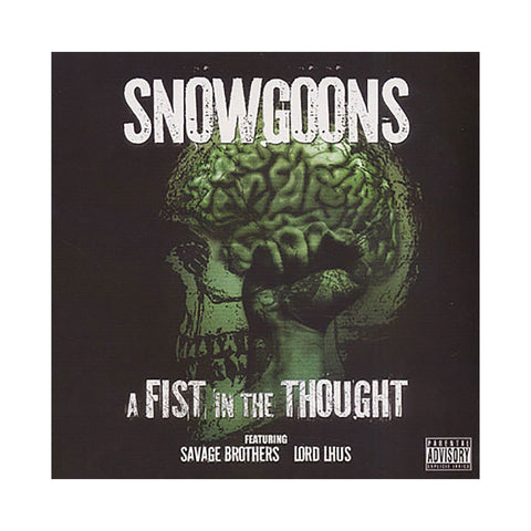 "[""Snowgoons x Savage Brothers & Lord Lhus - 'A Fist In The Thought' [CD]""]"