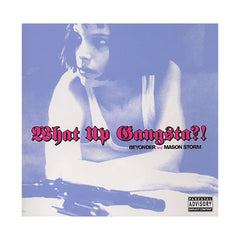Beyonder And Mason Storm - 'What Up Gangsta?!' [CD]