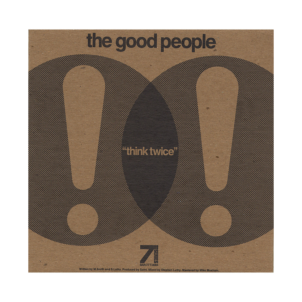 "<!--020121002046372-->The Good People - 'Think Twice/ The Theory' [(Black) 7"" Vinyl Single]"