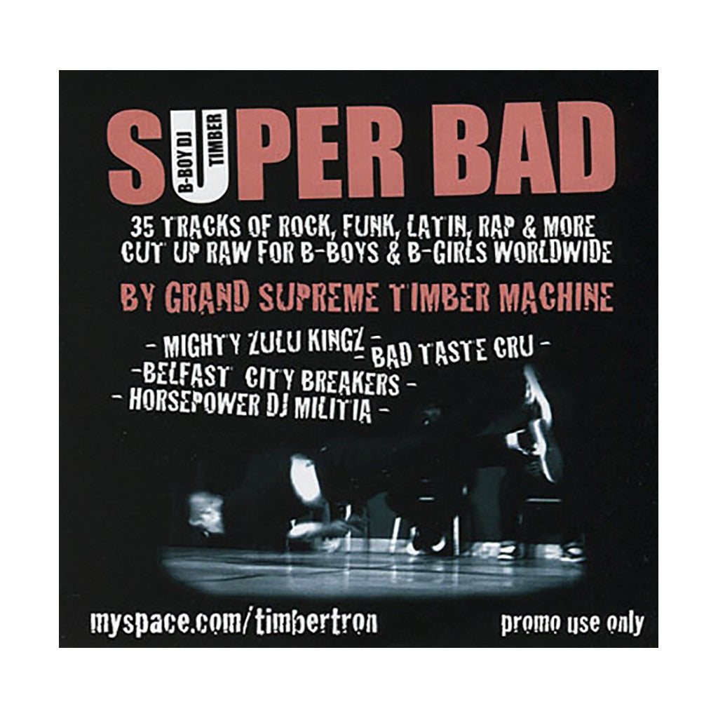 B-Boy DJ Timber - 'Super Bad' [CD]