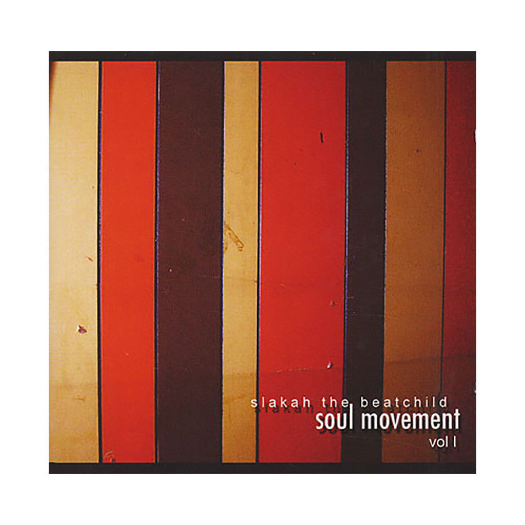Slakah The Beatchild - 'Soul Movement Vol. 1' [CD]