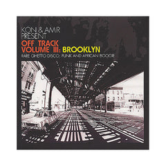 Kon & Amir - 'Off Track Vol. 3: Brooklyn - Rare Ghetto Disco, Funk And African Boogie' [(Black) Vinyl [2LP]]