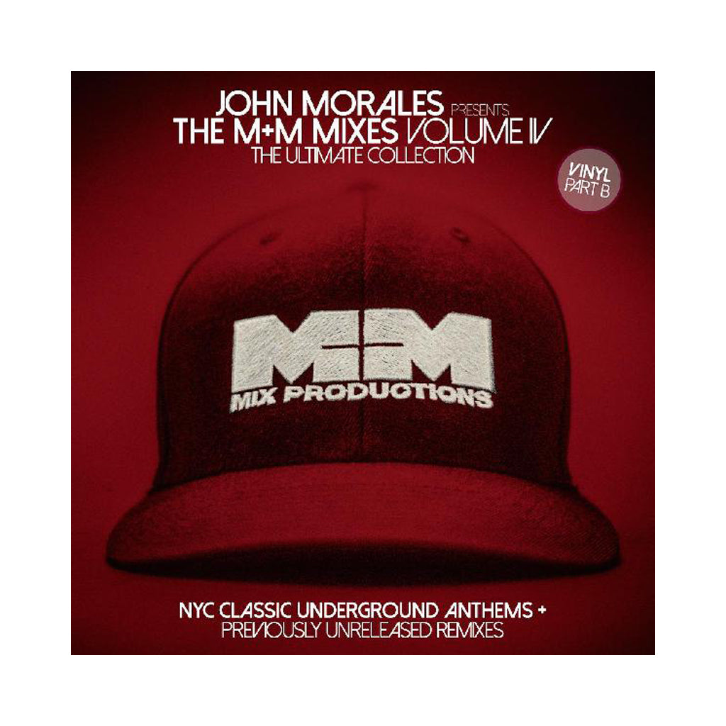 John Morales Presents - 'The M+M Mixes Vol. 4, Part B: The Ultimate Collection (NYC Classic Underground Anthems)' [(Black) Vinyl [2LP]]