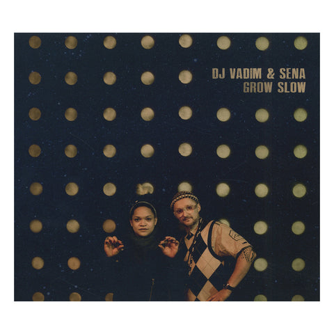 DJ Vadim & Sena - 'Grow Slow' [CD]