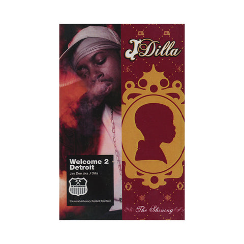 J Dilla - 'Welcome 2 Detroit + The Shining (ALL PRE-ORDERS CLAIMED!)' [Cassette Tape]