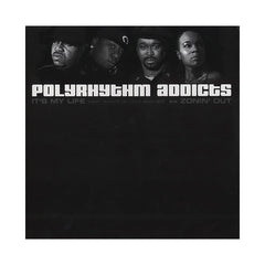 "<!--020070508009556-->Polyrhythm Addicts - 'It's My Life/ Zonin' Out/ Zonin' Out (Remix)' [(Black) 12"" Vinyl Single]"