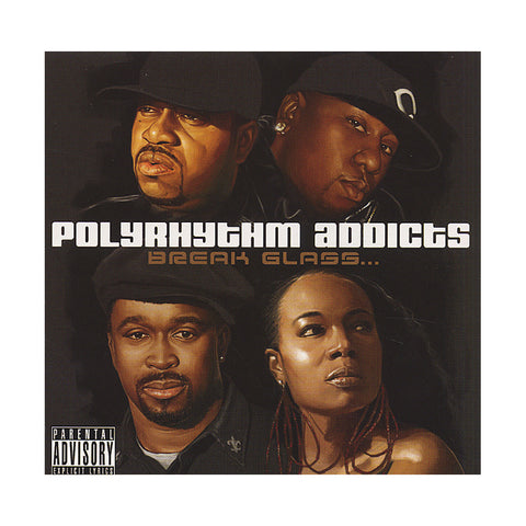"[""Polyrhythm Addicts - 'Break Glass' [CD]""]"