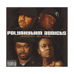 <!--120070424009308-->Polyrhythm Addicts - 'Break Glass' [CD]